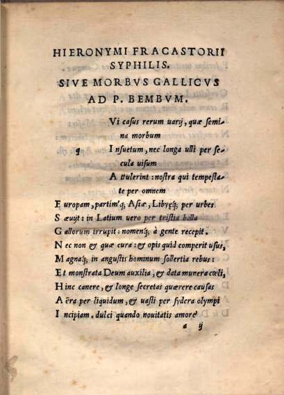 Syphilis, sive morbus gallicus. , Verona, 1530.