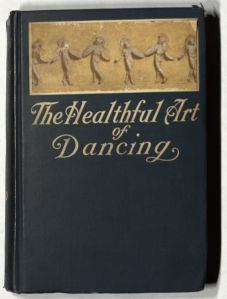 The Healthful Art of Dancing