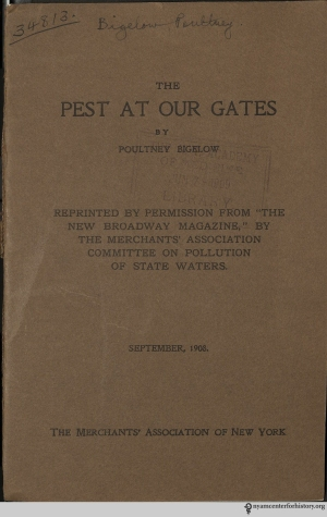 Poultney Bigelow, The Pest at Our Gates, ([New York] : Merchants' Association of New York, [1908])