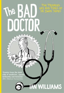 The Bad Doctor. Cover by Ian Williams.