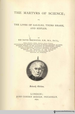 Title page of Brewster, The Martyrs of Science; or, The Lives of Galileo, Tycho Brahe, and Kepler, 7th edition, 1870.