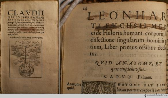 Left, Fuch's Claudii Galeni Pergameni, 1549?. Right, NEED ID.