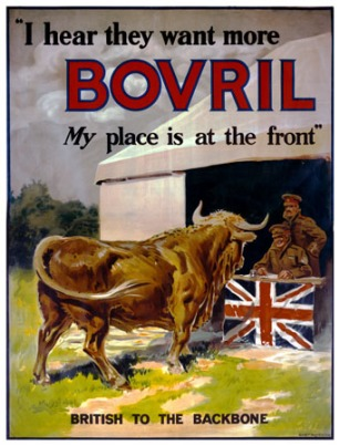 """I hear they want more Bovril. My place is at the front."" 1915 advertisement. Library of Congress, Prints & Photographs Division, WWI Posters."
