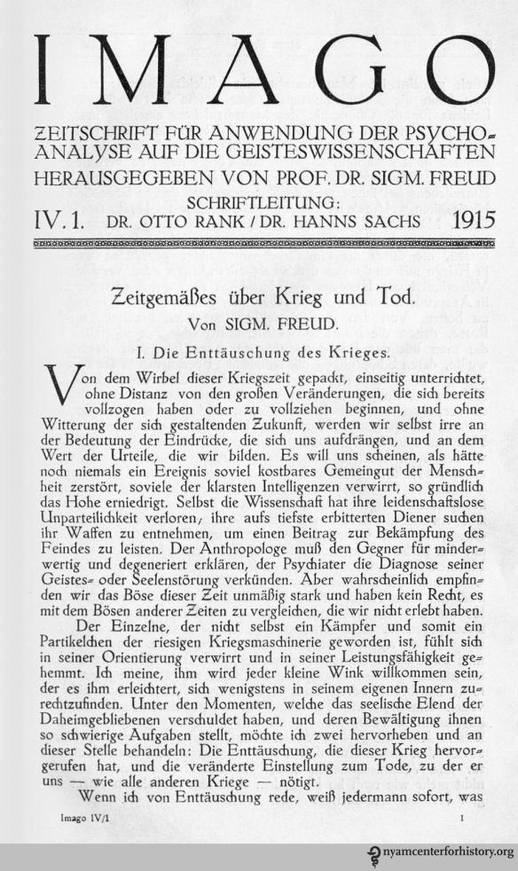 """Sigmund Freud, """"Zeitgemäßes über Krieg und Tod,"""" Imago: zeitschrift für anwendung der psychoanalyse auf die geisteswissenchaften 4(1) (1915): 1-21."""