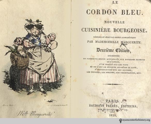Frontispiece and title page from Mademoiselle Marguerite's Le cordon bleu : Nouvelle cuisinière bourgeoise. Paris: Baudouin, 1828.
