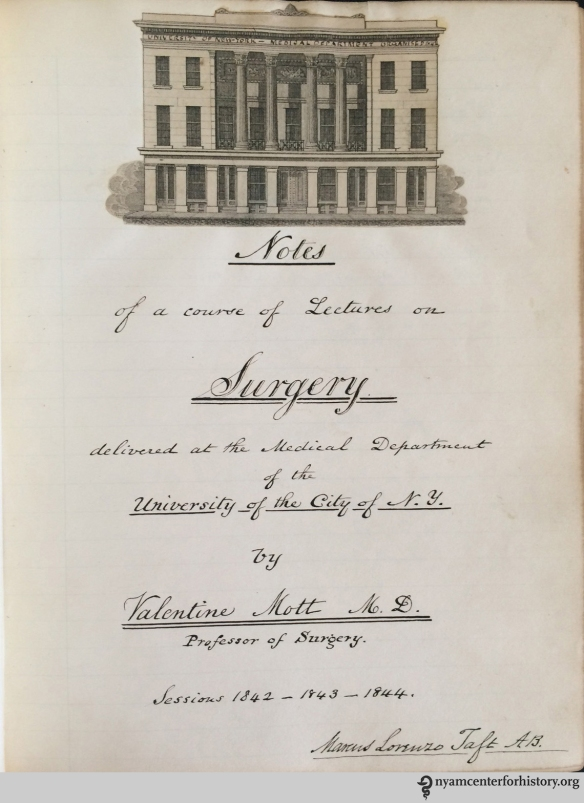 Title page from Marcus Lorenzo Taft's Notes of a Course of Lectures on Surgery by Valentine Mott, M.D., 1842–44.