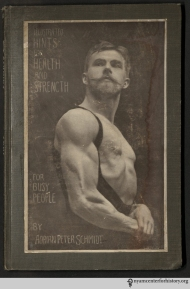 Popeye's passé. Instead, dress up as Adrian Peter Schmidt, the author and cover model of Illustrated Hints for Health and Strength for Busy People.