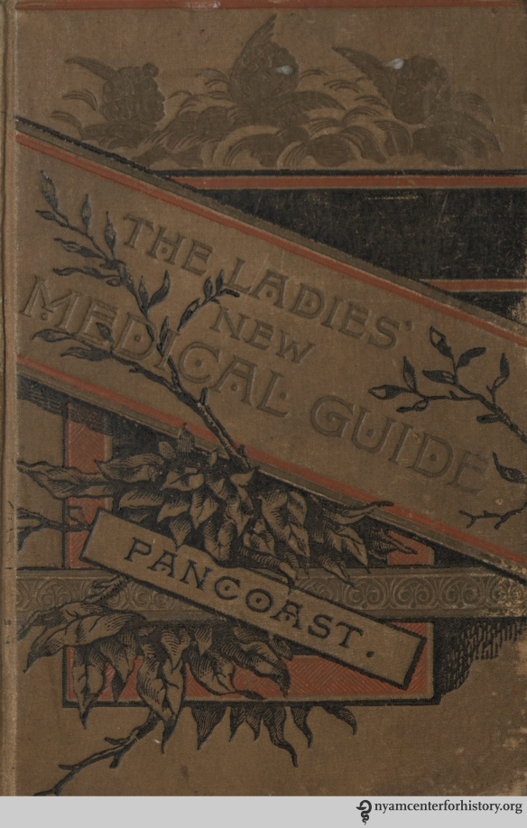 The cover of Pancoast's The Ladies' New Medical Guide, 1890.