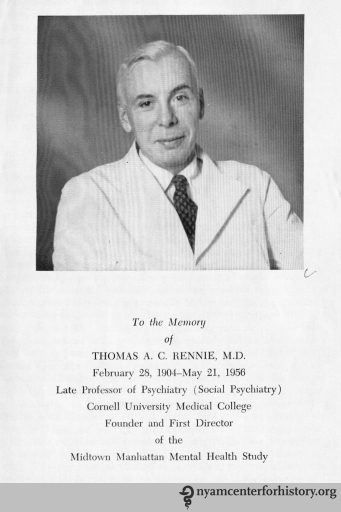 Dedication of Mental Health in the Metropolis to Thomas A. C. Rennie.