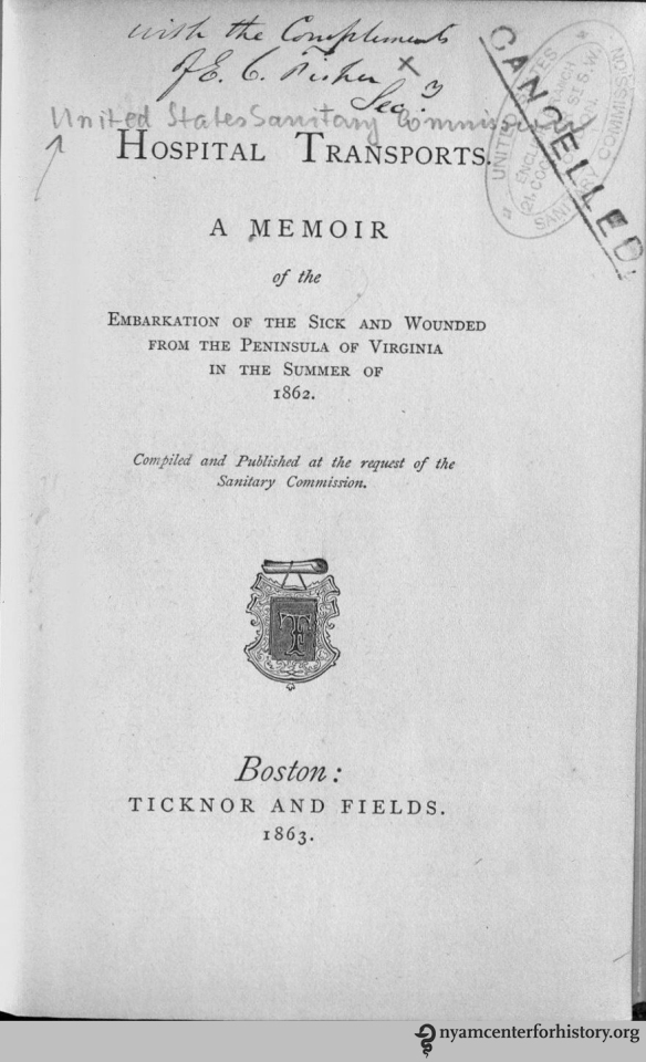 Title page of Olmsted's Hospital Transports. Our copy is inscribed by Edmund Crisp Fisher, the Secretary of the English branch of the U.S. Sanitary Commission, whose cancelled stamp is also on the page.